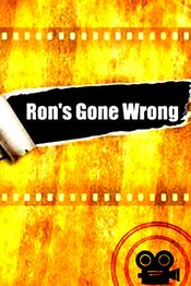«Ron's Gone Wrong»